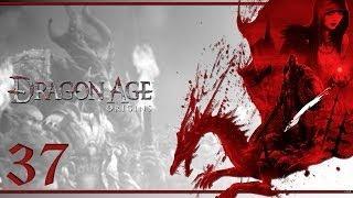Прохождение Dragon Age: Origins - часть 37:Зла не хватает!!!!