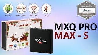 MXQ Pro MAX S - 4GB Ram - un max de mémoire vive