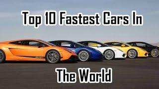 TOP 10 FASTEST CARS IN THE WORLD - दुनिया में शीर्ष 10 सबसे तेज कारें