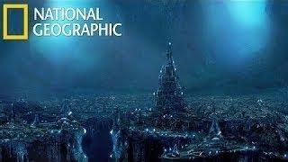 Атлантида. Реальность или фантастика National Geographic | документальные фильмы national geographi
